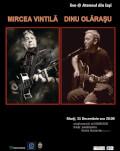 Mircea Vintilă şi Dinu Olăraşu live