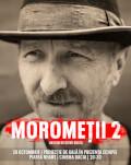 Moromeții 2 Premieră Piatra Neamț