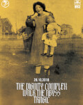 The Dignity Complex / Walk The Abyss / Tragic at B52