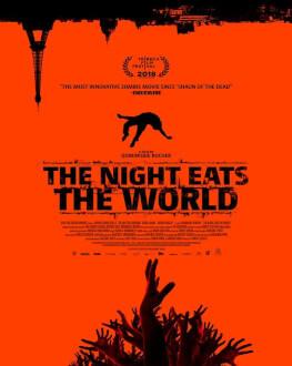 The Night Eats the World / Sfârșitul vine noaptea