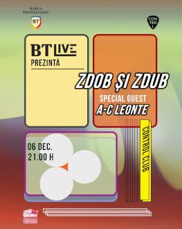 Zdob și Zdub. Special guest: A-C Leonte BT Live