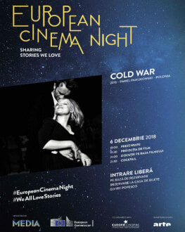 COLD WAR - PROIECŢIE SPECIALĂ EUROPEAN CINEMA NIGHT