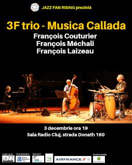 3 F : François Couturier + François Méchali + François Laizeau la Jazz Fan Rising Cluj 3F trio plays Musica Callada & more