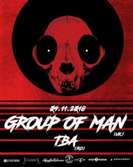 Group Of Man [UK] / TBA [RO]