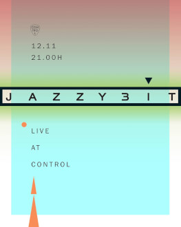 JazzyBIT live at Control