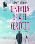 """Seară italiană dedicată lansării romanului """"Tentația de a fi fericit"""" de Lorenzo Marone"""