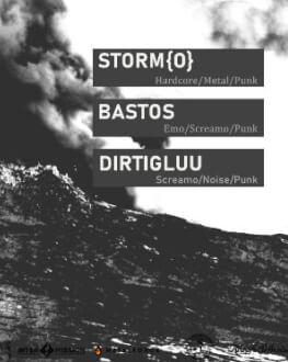 Storm{o} / Bastos / Dirtigluu