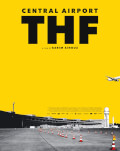 ZENTRALFLUGHAFEN THF/ AEROPORTUL CENTRAL THF Zilele Filmului German