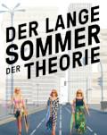 DER LANGE SOMMER DER THEORIE/ LUNGA VARĂ A TEORIEI Zilele Filmului German