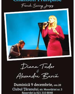 Concert 'Chanson Française-French Swing-Jazz' Cu Diana Tudor și Alexandru Burcă