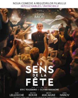 Le sens de la fête / Să înceapă petrecerea! Proiecţie dedicată Institutului Francez, în exclusivitate la Cinema Elvire Popesco