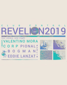 NYE 2019 | Pional + Valentino Mora at Control