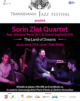 Sorin Zlat Quartet feat. Gianluca Renzi (NY) & Gianni Gagliardi (ES) The Land of Dreams