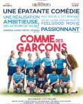 Comme Des Garçons / Echipa de fete Exclusivitate, în cadrul My French Film Festival