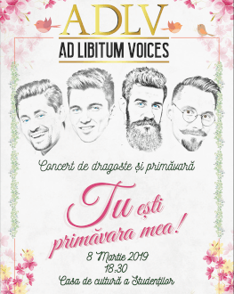 Ad Libitum Voices - concert de dragoste și primăvară Tu ești primăvara mea!