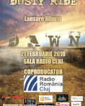 "Concert Dusty Ride Lansare album - ""Dawn"""