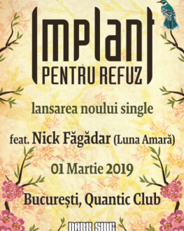 IMPLANT PENTRU REFUZ - lansare single & videoclip