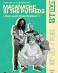 Macanache si The Putreds @ BT Live Invitați: Tourette Roulette