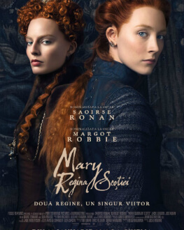 Mary, Queen Of Scots / Mary, Regina Scoţiei