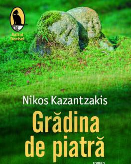 "Lansare de carte: ""Grădina de piatră"" de Nikos Kazantzakis"