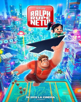 Ralph Breaks the Internet / Ralph rupe netu'