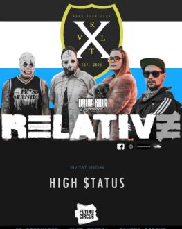 RELATIVE 10 ani /  High Status –  Flying Circus