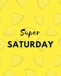 SUPER SATURDAY Cluj-Napoca