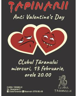 ȚAPINARII Anti Valentine's Day