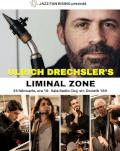 Ulrich Drechsler's LIMINAL ZONE la Jazz Fan Rising CLUJ