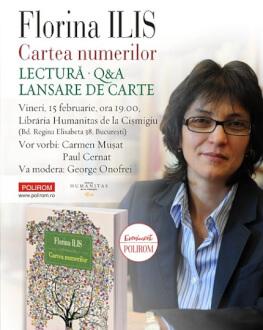 """""""Cartea numerilor"""" de Florina Ilis   Lansare de carte Lansare de carte, Q&A, Sesiune de autografe"""