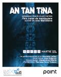 """AN TAN TINA adaptare liberă după cartea """"Fals tratat de manipulare"""", scrisă de Ana Blandiana"""