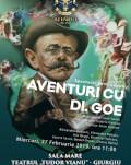 Aventuri cu… Dl. Goe Spectacol de teatru pentru copii