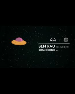 Ben Rau (Inkal, Fuse) & Kosmogonik Live