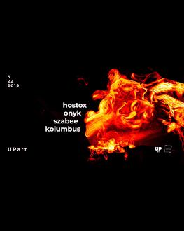 Live Hostox at UPart Lineup: ■HOSTOX■Onyk■ Szabee■Kolumbus