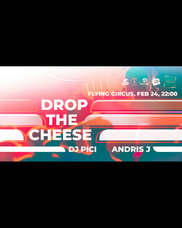 Live Drop The Cheese, PICI & Andris J
