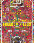Câmpiile libertății / Freedom Fields One World Romania 2019
