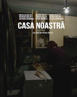 Casa noastră (work-in-progress) / Our House (work-in-progress) One World Romania 2019