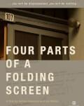 Patru părți ale unui ecran pliabil / Four Parts of a Folding Screen One World Romania 2019