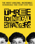 Trei străini identici / Three Identical Strangers One World Romania 2019