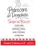 Petrecere de Dragobete cu Taraful lui Florica Din repertoriul de odinioara luat / Si-napoi la lume dat / De-al lui Florica taraf.