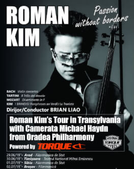 Roman Kim la Arad - Filarmonica de Stat Passion without borders