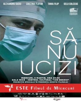 Să nu ucizi / Thou Shalt Not Kill Avanpremiera la Sibiu. Proiectie speciala in prezenta echipei filmului