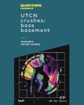 UTCN Crushes Bass Basement w/ Magimix & Peter Green
