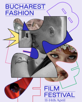 Fashion Film Competition I Bucharest Fashion Film Festival 2019