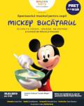 Mickey Bucătarul Spectacol muzical de mascote si personaje