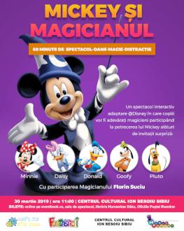 Mickey si Magicianul (adaptare dupa Clubul lui Mickey @Disney) Spectacol Muzical de Mascote si Personaje