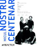 Micul nostru centenar Focus: Dramaturgie Contemporană