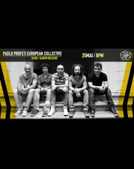 "Paolo Profeti European Collective Lansare ""Glide"""