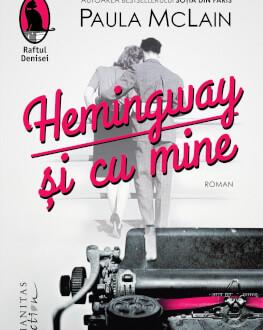 """Lansarea romanului """"Hemingway și cu mine"""" și intâlnire prin Skype cu scriitoarea Paula McLain"""