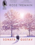 """O narațiune construită ca o bucată muzicală: """"Sonata Gustav"""" de Rose Tremain Lansare de carte"""